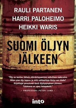 Paloheimo, Harri - Suomi öljyn jälkeen, e-kirja