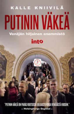 Kniivilä, Kalle - Putinin väkeä, e-kirja