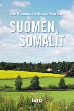 Mubarak, Yusuf M. - Suomen somalit, e-kirja