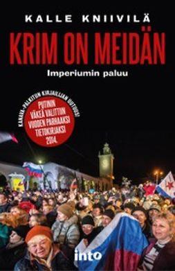 Kniivilä, Kalle - Krim on meidän – Imperiumin paluu, e-kirja