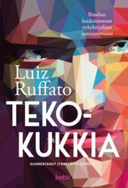 Ruffato, Luiz - Tekokukkia, e-kirja