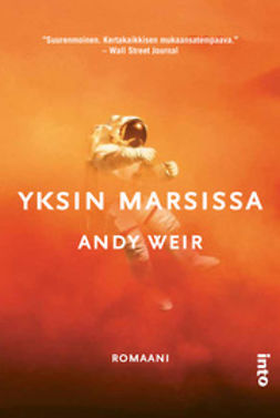 Weir, Andy - Yksin Marsissa, ebook