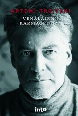 Troitski, Artemi - Venäläinen karmageddon, e-kirja