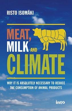 Isomäki, Risto - Meat, Milk & Climate, ebook