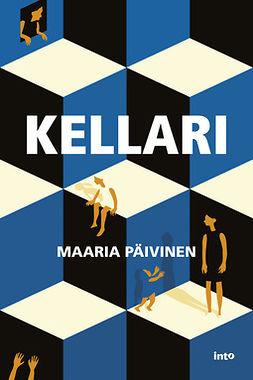 Päivinen, Maaria - Kellari, ebook