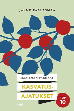 Paalasmaa, Jarno - Maailman parhaimmat kasvatusideat, e-kirja