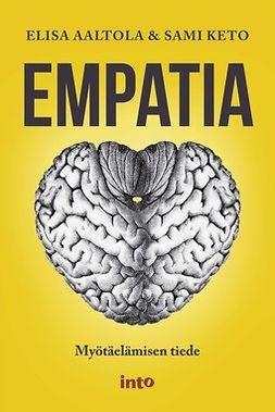 Keto, Elisa Aaltola; Sami - Empatia, e-bok