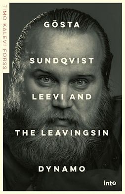 Forss, Timo Kalevi - Gösta Sundqvist: Leevi and the Leavingsin dynamo, audiobook