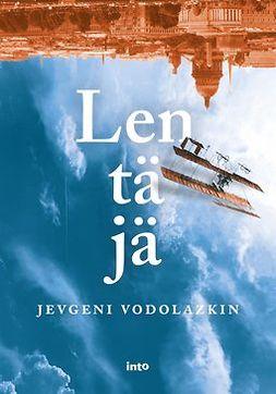 Kahla, Jevgeni Vodolazkin; Elina - Lentäjä, e-bok