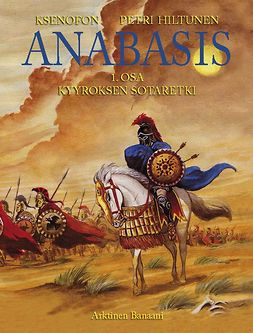 Hiltunen, Petri - Anabasis 1: Kyyroksen sotaretki, e-kirja