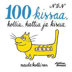 NEN - 100 kissaa, kollia, kattia ja kisua, ebook
