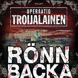 Rönnbacka, Christian - Operaatio Troijalainen, äänikirja