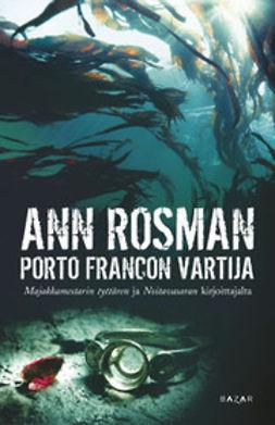 Rosman, Ann - Porto Francon vartija, e-kirja