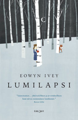 Ivey, Eowyn - Lumilapsi, ebook