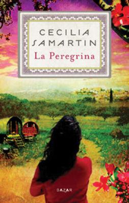 Samartin, Cecilia - La Peregrina, e-kirja
