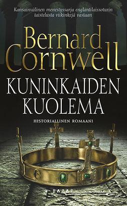 Cornwell, Bernard - Kuninkaiden kuolema, e-kirja