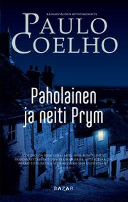 Coelho, Paulo - Paholainen ja neiti Prym, e-kirja