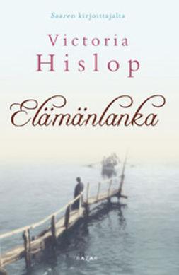 Hislop, Victoria - Elämänlanka, e-kirja
