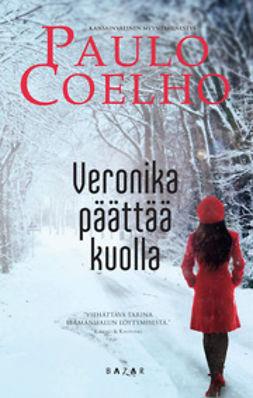 Coelho, Paulo - Veronika päättää kuolla, e-kirja