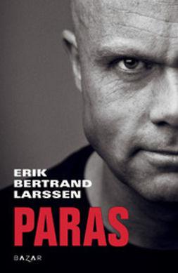 Larssen, Erik Bertrand - Paras, e-kirja