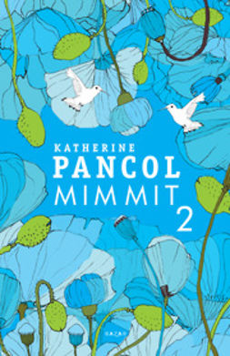 Pancol, Katherine - Mimmit 2, ebook
