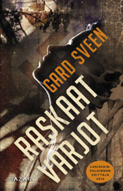 Sveen, Gard - Raskaat varjot, ebook