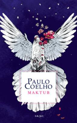 Coelho, Paulo - Maktub, e-kirja