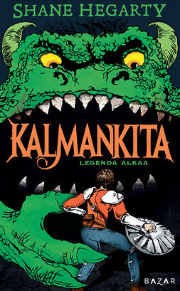 Hegarty, Shane - Kalmankita: Legenda alkaa, ebook
