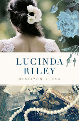 Riley, Lucinda - Keskiyön ruusu, e-bok