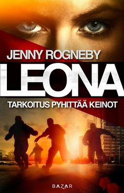 Rogneby, Jenny - Leona - Tarkoitus pyhittää keinot, e-kirja