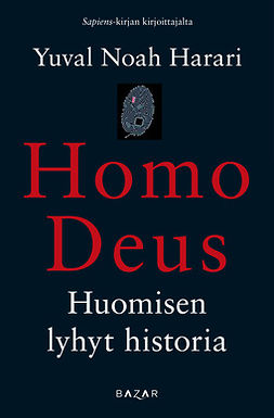 Homo Deus: Huomisen lyhyt historia