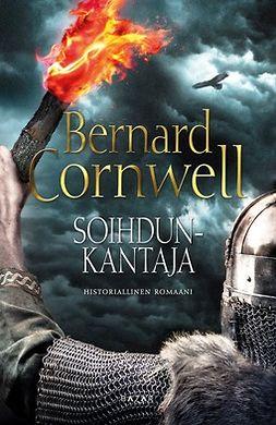 Cornwell, Bernard - Soihdunkantaja, e-kirja