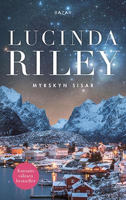 Riley, Lucinda - Myrskyn sisar, e-bok