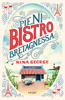 George, Nina - Pieni bistro Bretagnessa, e-kirja