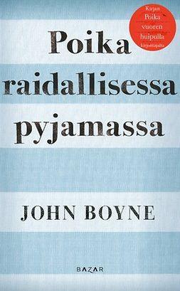 Boyne, John - Poika raidallisessa pyjamassa, e-kirja