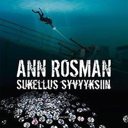 Rosman, Ann - Sukellus syvyyksiin, äänikirja