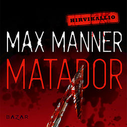 Manner, Max - Matador, audiobook