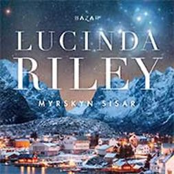 Riley, Lucinda - Myrskyn sisar: Allyn tarina, äänikirja