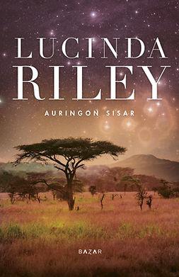Riley, Lucinda - Auringon sisar, e-kirja