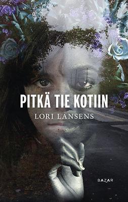 Lansens, Lori - Pitkä tie kotiin, e-kirja