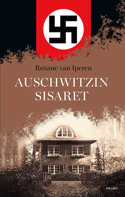 Iperen, Roxane van - Auschwitzin sisaret, e-kirja