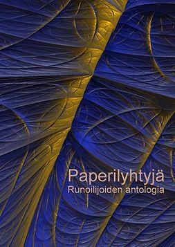 Antologia, Runoilijoiden - Paperilyhtyjä, e-kirja