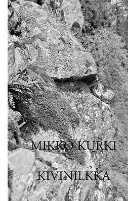 Kurki, Mikko - Kivinilkka, e-kirja