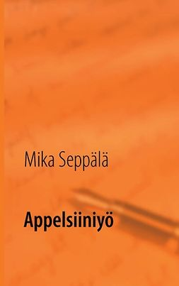 Seppälä, Mika - Appelsiiniyö, e-kirja