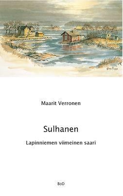 Verronen, Maarit - Sulhanen Lapinniemen viimeinen saari, e-kirja