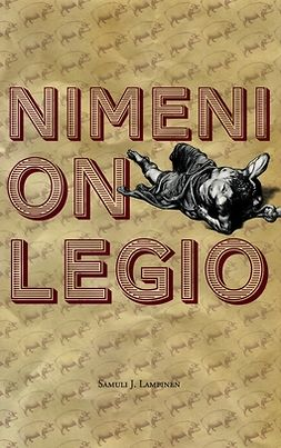Lampinen, Samuli J. - Nimeni on Legio, ebook
