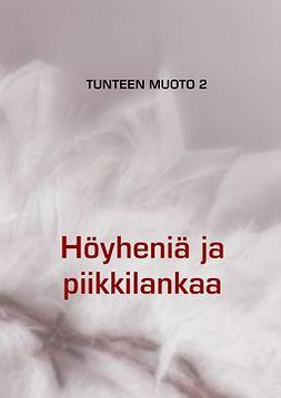 Mustonen, Eija - TUNTEEN MUOTO 2, e-kirja
