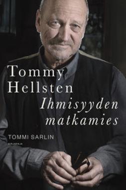 Sarlin, Tommi - Tommy Hellsten - Ihmisyyden matkamies, e-kirja
