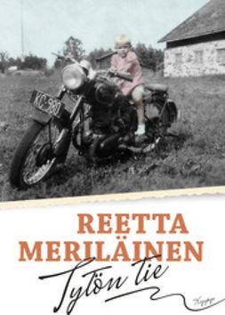 Meriläinen, Reetta - Tytön tie, e-kirja
