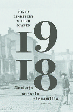Lindstedt, Risto - 1918 - Matkoja muistin rintamilla, ebook